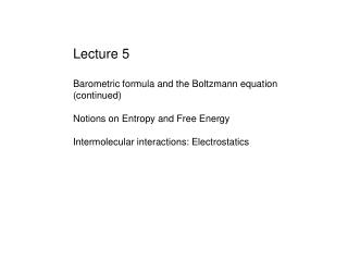 Lecture 5 Barometric formula and the Boltzmann equation (continued)