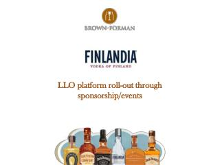 LLO platform roll-out through  sponsorship/events