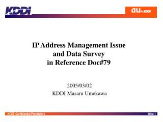 IP Address Management Issue and Data Survey  in Reference Doc#79