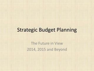Strategic Budget Planning
