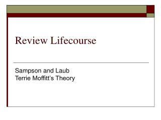 Review Lifecourse