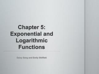 Chapter 5: Exponential and Logarithmic Functions