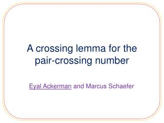 A crossing lemma for the  pair-crossing number