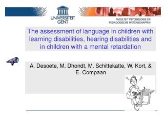 The assessment of language in children with learning disabilities, hearing disabilities and in children with a mental re
