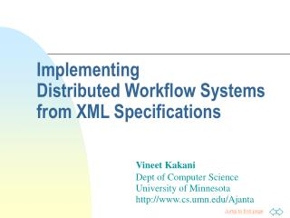 Implementing Distributed Workflow Systems from XML Specifications