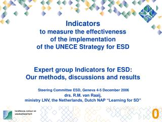 Objectives : Ensure that policy, regulatory and operational frameworks support ESD