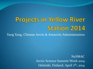 Projects in Yellow River Station 2014