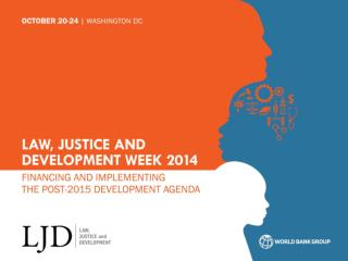 Law, Justice and Development Week 2013 Towards A Science of Delivery in Development