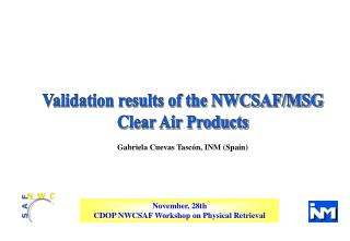 Validation results of the NWCSAF/MSG  Clear Air Products