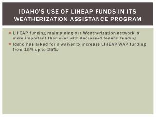 Idaho's use of LIHEAP funds in its Weatherization Assistance Program
