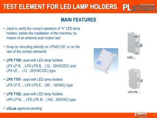 TEST ELEMENT FOR LED LAMP HOLDERS