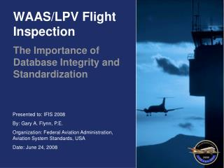 WAAS/LPV Flight Inspection
