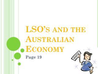LSO's and the Australian Economy