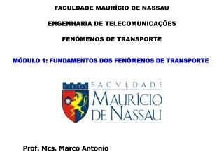 M DULO 1: FUNDAMENTOS DOS FEN MENOS DE TRANSPORTE
