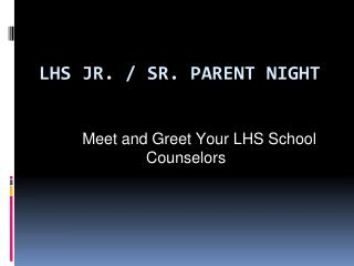 LHS JR. / SR. PARENT NIGHT