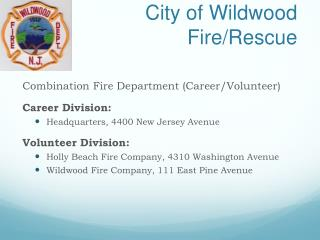 City of Wildwood  Fire/Rescue