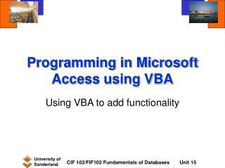Programming in Microsoft Access using VBA
