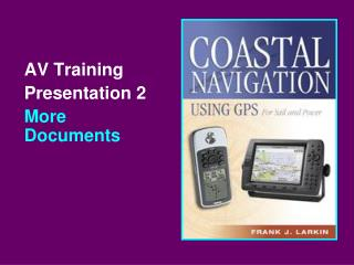 AV Training Presentation 2 More Documents