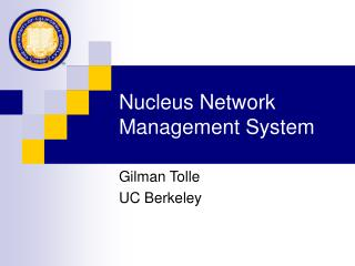 Nucleus Network Management System