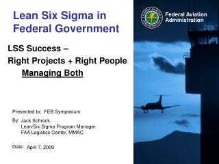 Lean Six Sigma in Federal Government