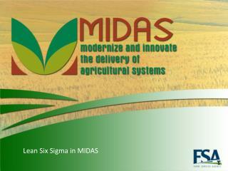 Lean Six Sigma in MIDAS