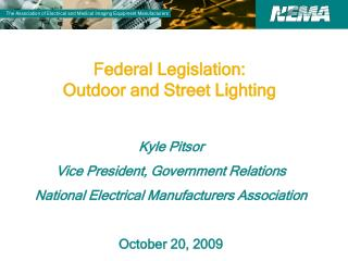 Federal Legislation:  Outdoor and Street Lighting
