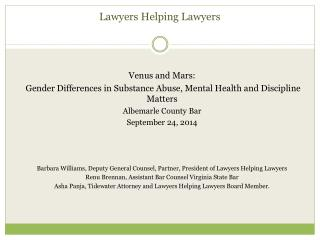 Venus/Mars : Gender Issues in Addiction and  Recovery Lawyers Helping Lawyers
