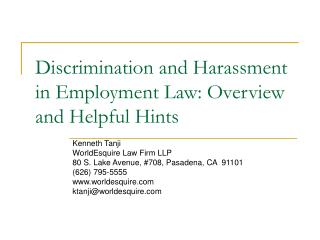 Discrimination and Harassment in Employment Law: Overview and Helpful Hints