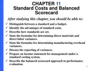 CHAPTER  11 Standard Costs and Balanced Scorecard