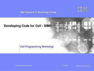 Developing Code for Cell - SIMD