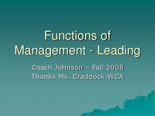 Functions of Management - Leading