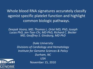 Whole blood RNA signatures accurately classify agonist specific platelet function and highlight common biologic pathways