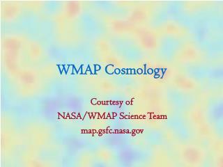 WMAP Cosmology