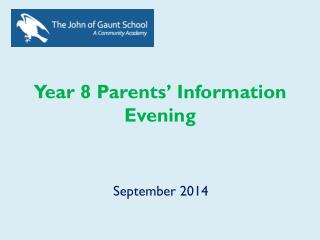 Year 8 Parents' Information Evening