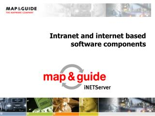 Intranet and internet based  software components