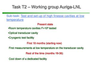 Task T2 – Working group Auriga-LNL