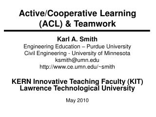 Active/Cooperative Learning (ACL) & Teamwork
