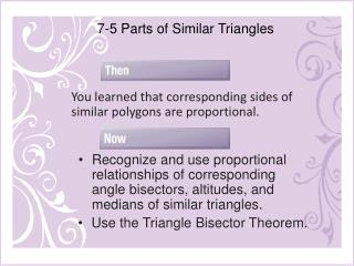 7-5 Parts of Similar Triangles