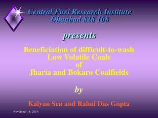 Central Fuel Research Institute Dhanbad 828 108 presents