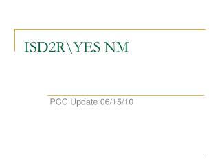 ISD2R\YES NM