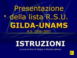 Presentazione della lista R.S.U. GILDA-UNAMS A.S. 2006-2007
