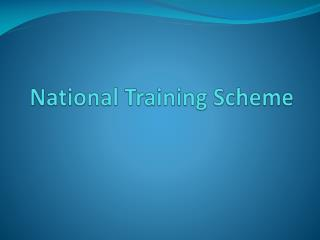 National Training Scheme