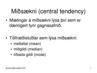 Mi s kni central tendency