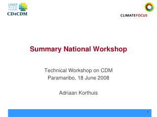 Summary National Workshop