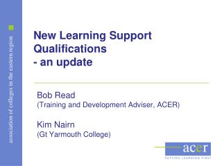 New Learning Support  Qualifications - an update
