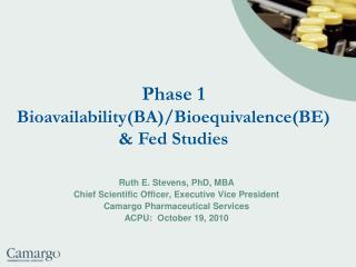 Phase 1  Bioavailability(BA)/Bioequivalence(BE) & Fed Studies