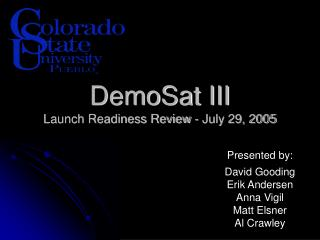 DemoSat III Launch Readiness Review - July 29, 2005