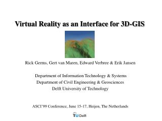 Virtual Reality as an Interface for 3D-GIS