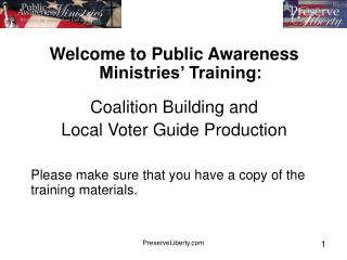 Welcome to Public Awareness Ministries' Training: Coalition Building and