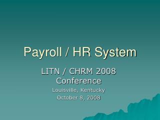 Payroll / HR System